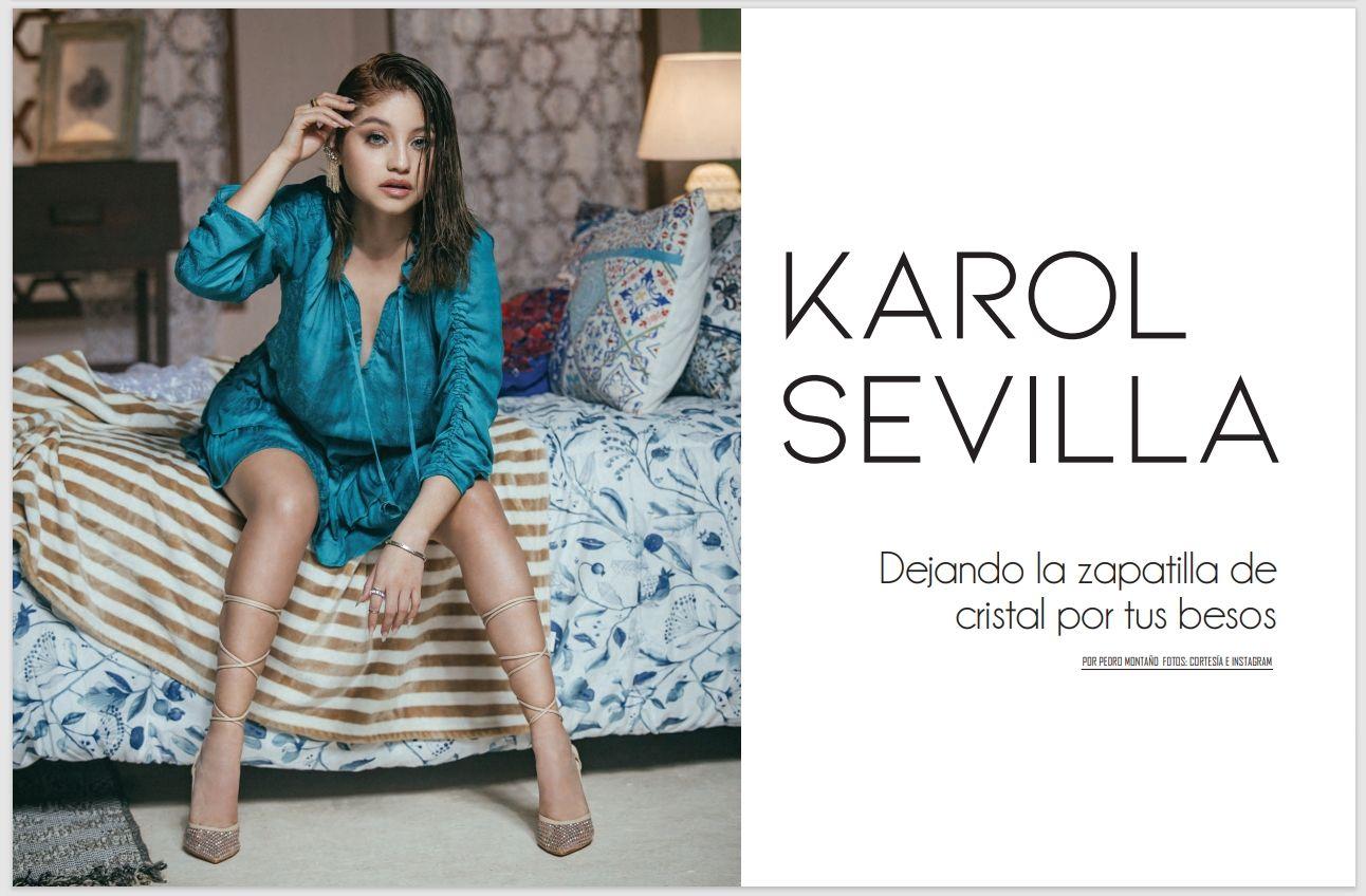 Karol Sevilla: Dejando la zapatilla de cristal por tus besos
